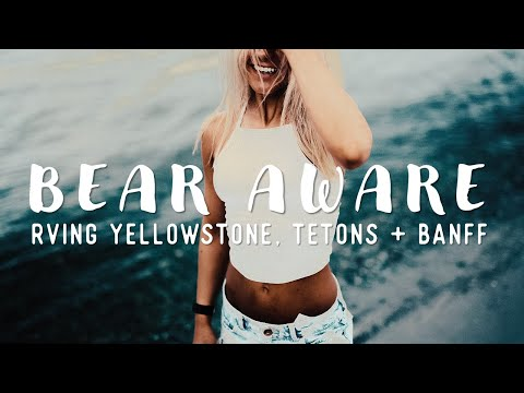 YELLOWSTONE, TETONS & BANFF DOCUMENTARY: Tripped RV ALL Season 3