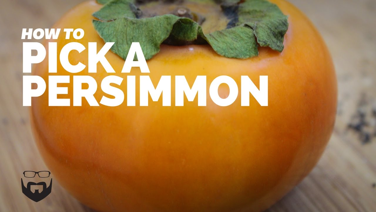 How To Pick A Persimmon Fuyu And Hachiya