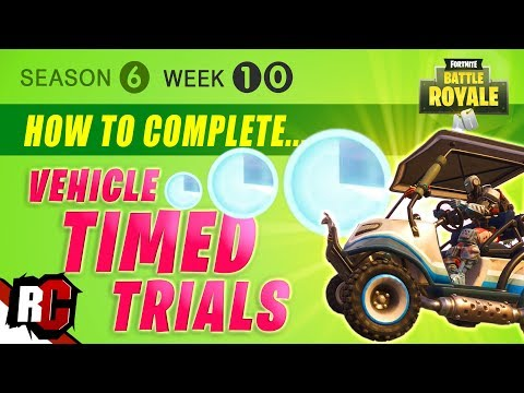 Fortnite WEEK 10 Vehicle TIMED TRIAL Locations & How to Complete them (Easy Timed Trials)