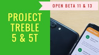 OnePlus 5T & 5 Project Treble support & Google Lens (Open Beta 11 & 13)