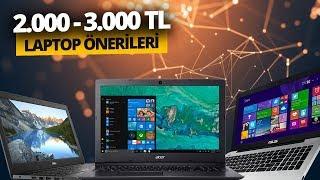 2.000 - 3.000 TL Arası en iyi notebook önerileri - Haziran 2019