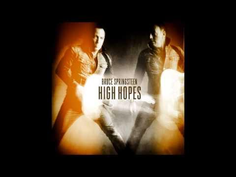 High Hopes Bruce Springsteen High Hopes