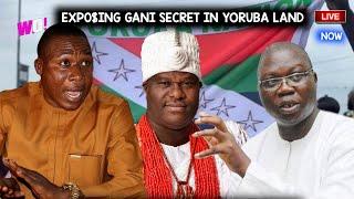 GANI ADAMS  EXPOE - SUNDAY IGBOHO LADY K - EXPOING HIS SECRET AGINT YORUBA NATION