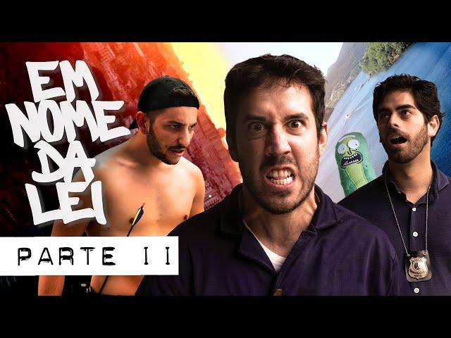 EM NOME DA LEI - PARTE 2 - PARCERIA M.P.STREET