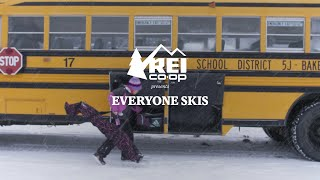 REI Presents: Everyone Skis