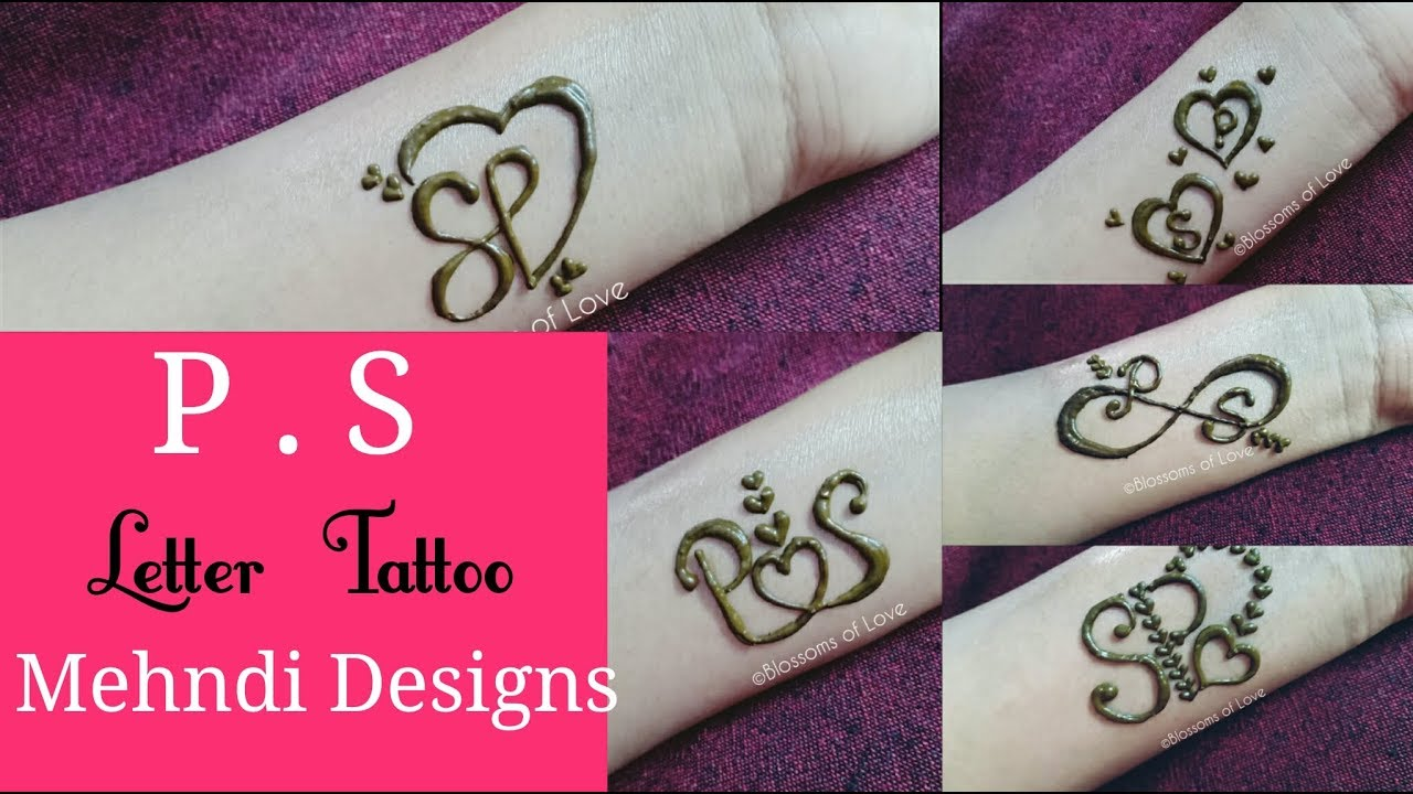 Diy Hennamehndi Tattootattoo Designbeautiful Ps Letter Tattoo 5 Different Easy Tattoo Mehndi