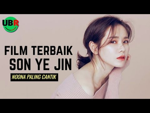 6 FILM KOREA TERBAIK DIBINTANGI SON YE JIN