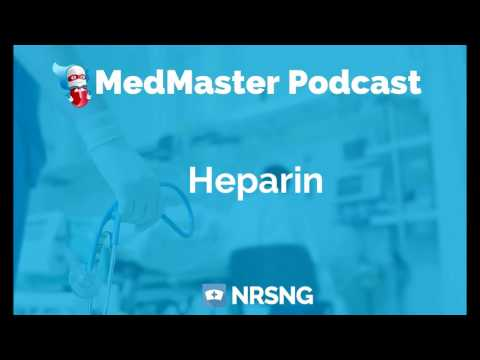 Heparin Nursing Considerations, Side Effects, and Mechanism of Action, Pharmacology for Nurses