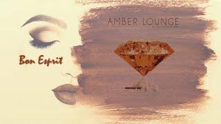 Schwarz & Funk - Bon Esprit [Amber Lounge]