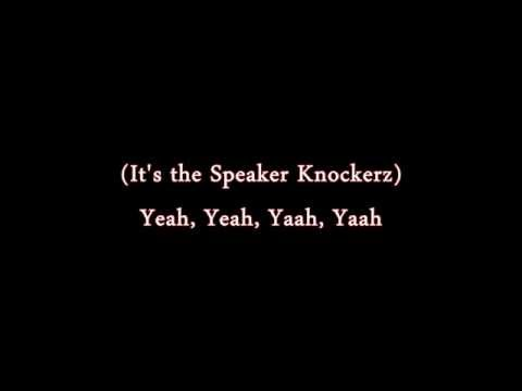 SPEAKER KNOCKERZ - 'How Could You' ( Lyrics Onscreen )