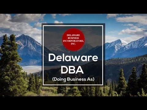 Delaware DBA | Delaware Doing Business As | Delaware Business Incorporators, Inc.