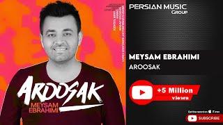 Meysam Ebrahimi - Aroosak ( میثم ابراهیمی - عروسک )