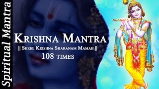 Shree Krishna Sharanam Mamah Dhun 108 times - Peaceful Krishna Mantra ( Full Songs )