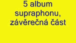 5 album supraphonu ,závěrečná část.