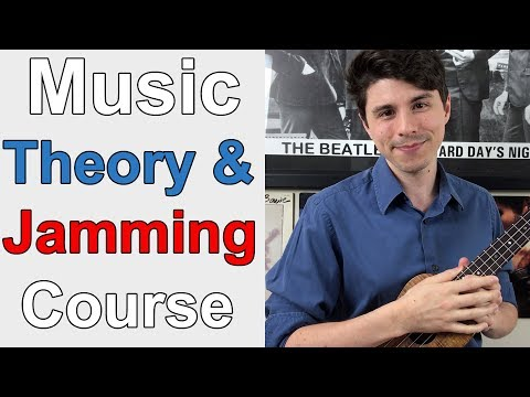 Introduction to Music Theory and Jamming - Ukulele Course (Over 15+ Lessons)