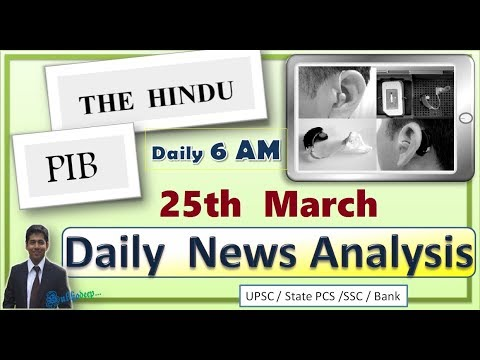 25 March  Prelims News (The Hindu, PIB ) PDF , for UPSC / BPSC / WBCS / JPSC/State PSCs