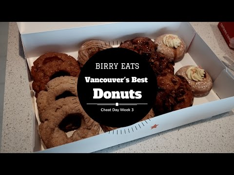 Best Donuts in Vancouver - Week 3 Cheat Day