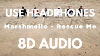 Marshmello - Rescue Me ft. A Day To Remember (8D AUDIO)