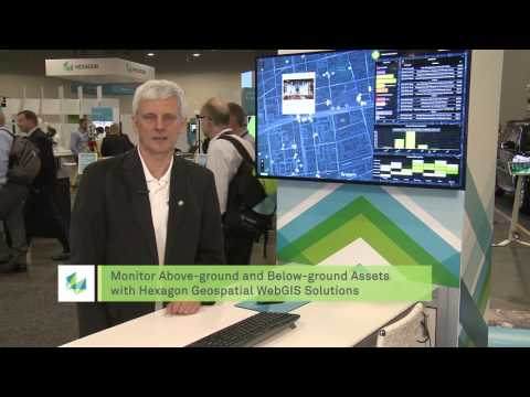 Monitor Above-ground and Below-ground Assets with Hexagon Geospatial WebGIS Soluitons (TV633)