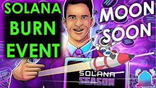 Solana Alert! Solana Burn Event Update | EPNS Push ADA LUNA News | Cryptocurrency Update