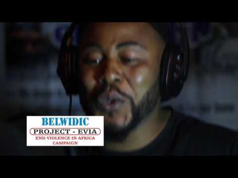 Kevin2tight BELWIDIC #ProjectEvia End Violence In Africa campaign project