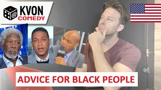 Advice For Black People (from comedian K-von & Friends)