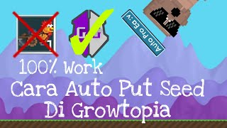 Cara Auto Put Seed Di Growtopia