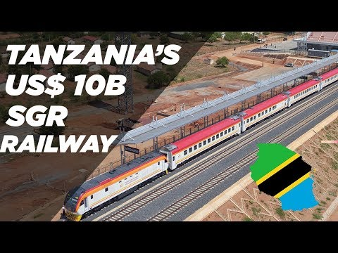 Everything You NEED To Know About The Tanzanian SGR Railway