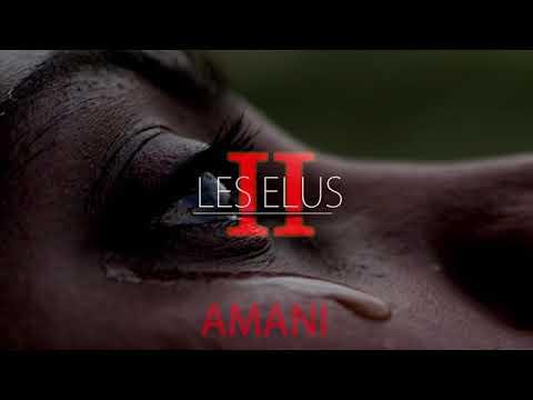 Les Elus - AMANI   (Stop la violence) mp3...