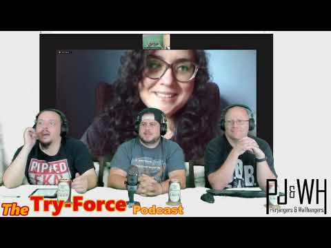 #150 Try Force Podcast: Step Forward Roll Back And Be Woke