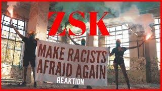 ZSK - Make Racists Afraid Again (Official Video) REAKTION