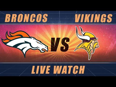 Broncos Vs Vikings: Live Watch