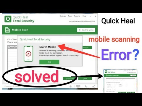 How To Scan Mobile Viruses By , Quick Heal Antivirus, Mobile. Not  Connecting Issue Fix Quickheal,