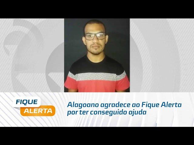 Alagoano agradece ao Fique Alerta por ter conseguido ajuda para 2ª fase do concurso