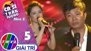 THVL | Ca sĩ thần tượng 2019 - Tập 5[6]: Khi người yêu ta khóc - Tuấn Nguyễn, Nhã Thanh