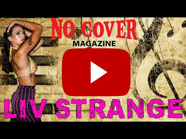 No Cover Interview with Liv Strange