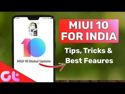 MIUI 10 For INDIA: Top 10 Features, Tips & Tricks | GT Hindi