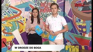 Westerplatte Młodych: W drodze do Boga (05.07.2019)