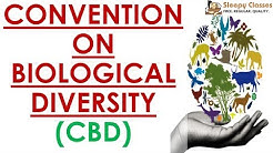 Convention on Biological Diversity - Quick Revision Series - Environment for UPSC || IAS
