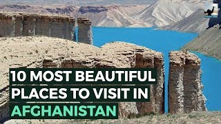 10 MOST Beautiful Places to Visit in AFGHANISTAN