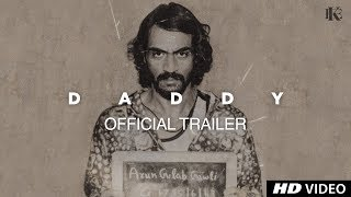 Daddy Official Trailer | Arjun Rampal | Aishwarya Rajesh | 21 July