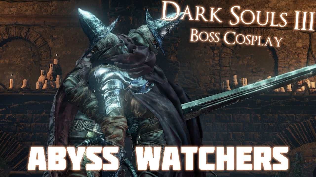Dark souls 3 boss cosplay abyss watchers cosplay pvp - Watchers dark souls 3 ...