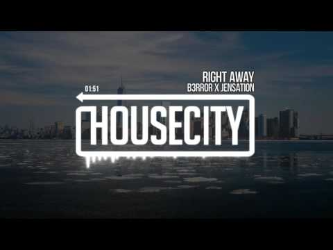 B3RROR x Jensation - Right Away