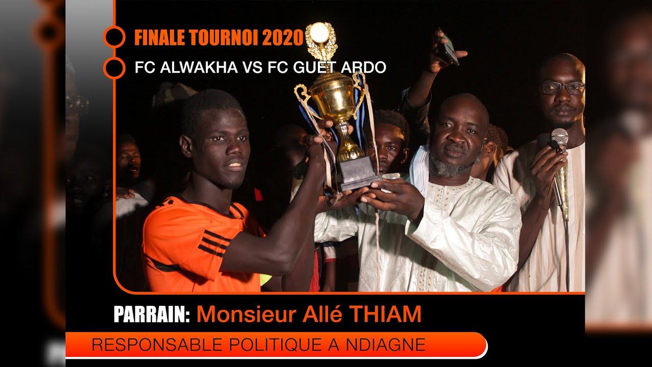 M. Allé THIAM - Parrain de la Finale de tournoi 2020 à Ndiagne. FC ALWAKHA Vs FC GUET ARDO