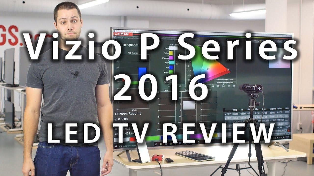 Vizio P Series 2016 TV Review - Rtings com