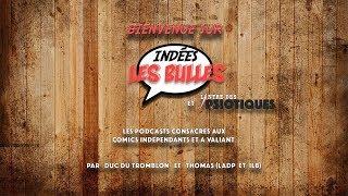 Indées Les Bulles : Ce soir on bulle ! #1