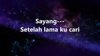 BLACK DOG BONE - Sayang - Lirik / Lyrics On Screen