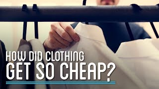 How Did Clothing Get So Cheap? | Simply Complex Pod