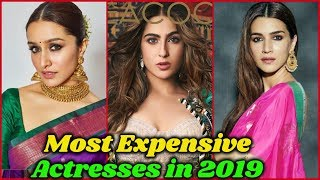 10 Most Expensive Actresses in Bollywood in 2019