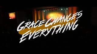 Grace Changes Everything by Victory Worship